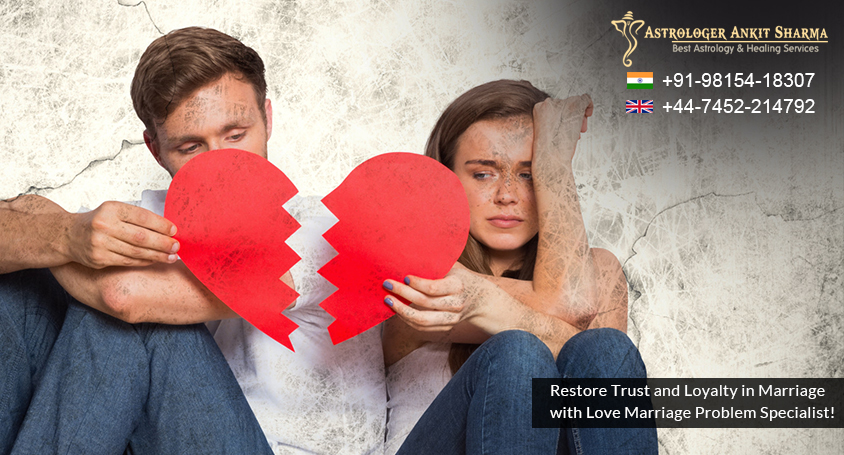 Case Study No. 31 - Restore Trust and Loyalty in Marriage with Love Marriage Problem Specialist! ( Stuti and Suryansh )