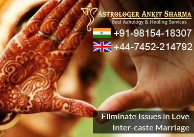 Eliminate Issues in Love Inter Caste Marriage with Pt. Ankit Sharma Ji!