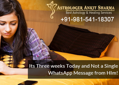 It's Three weeks Today and Not a Single WhatsApp Message from Him! (Lost Love Back by Astrology)