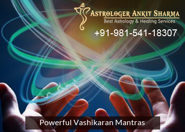How Do Powerful Vashikaran Mantras Solve Your Life's Problems Like Love, Marriage, and Family Problems?