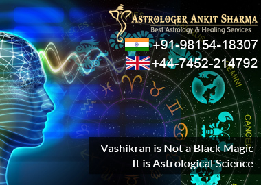 Vashikaran is Not a Black Magic. It is Astrological Science