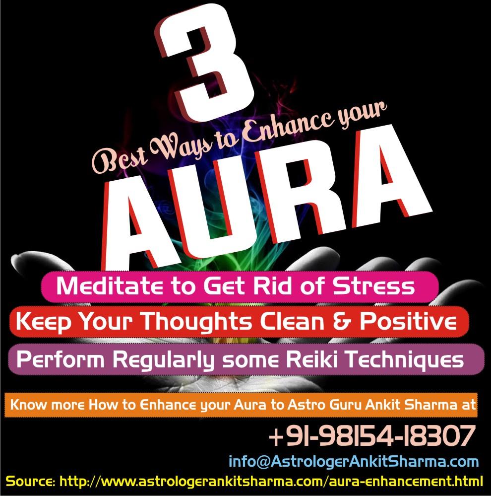 3 Best Ways to Enhance Your Aura