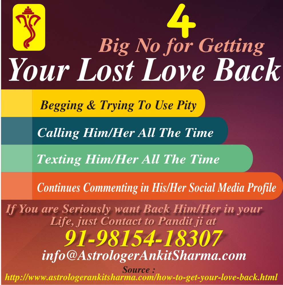 4 Big No for Getting You Lost Love Back