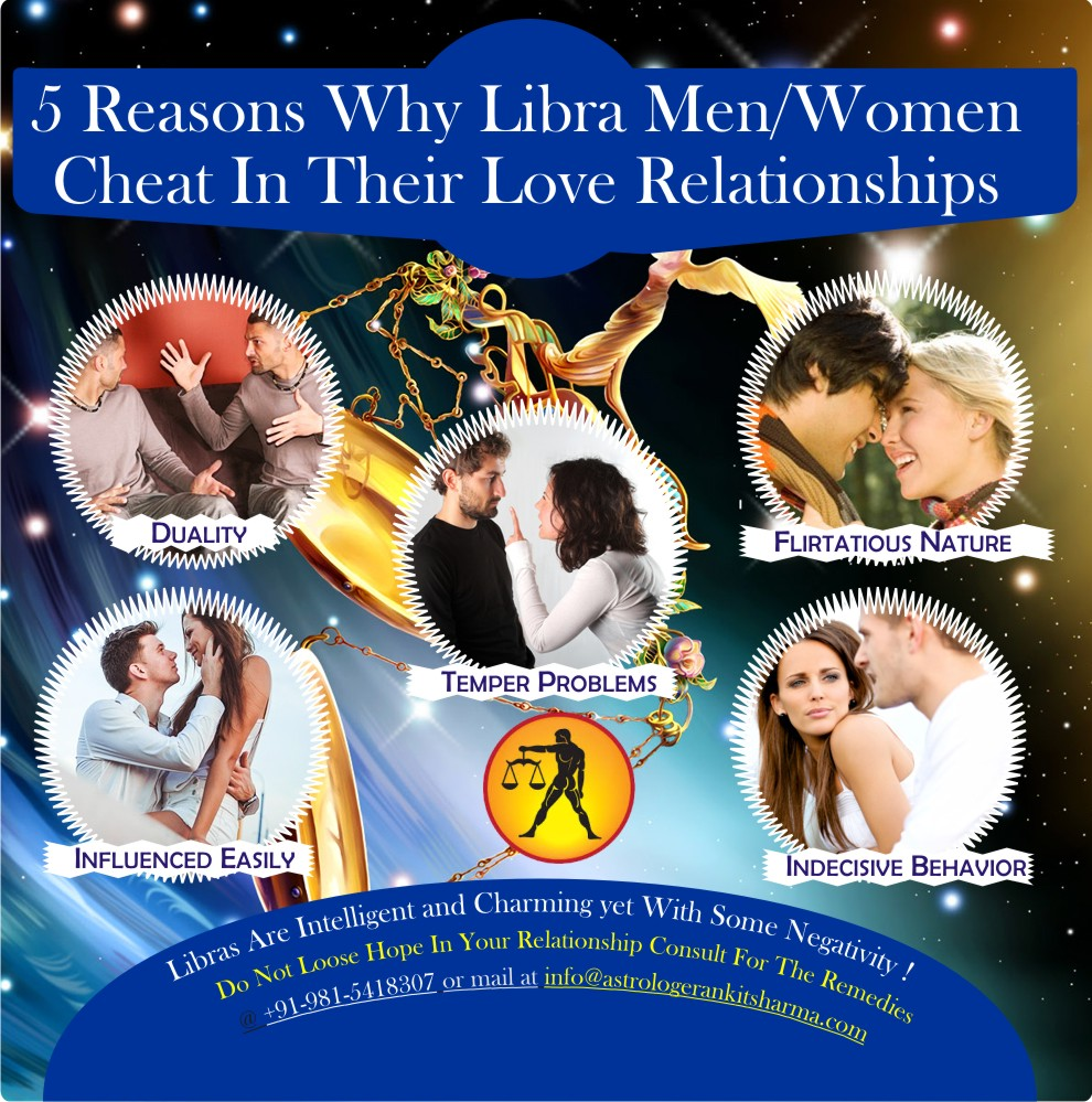 5 Reasons Why Libra Men Women Cheat in their Love Relationships